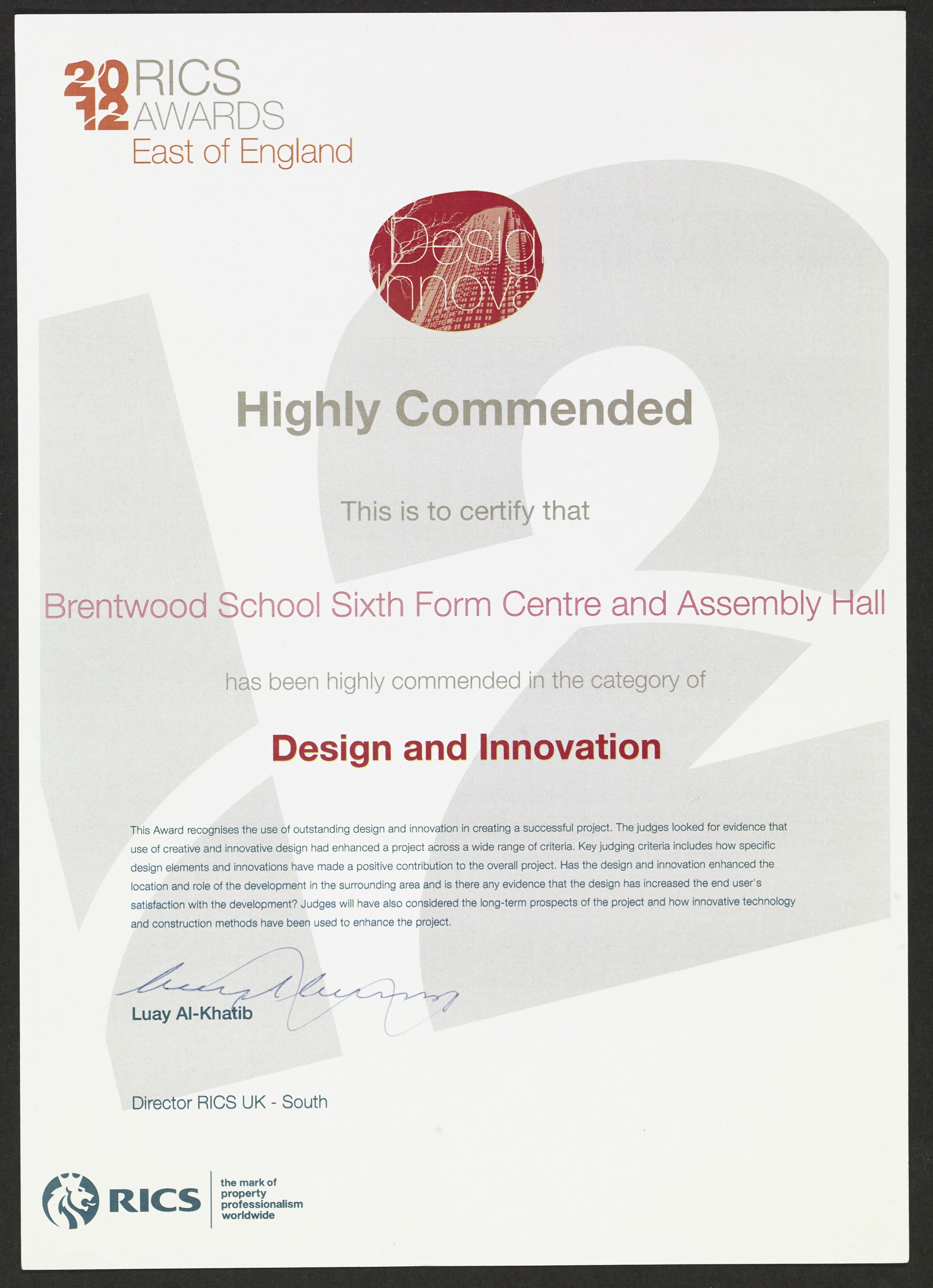 Brentwood School, Sixth Form Centre won the RICS East Highly Commended Award 2012